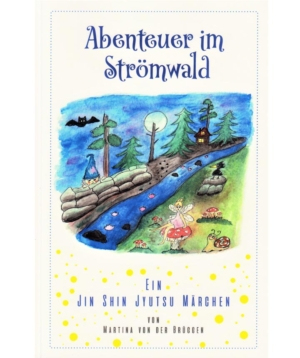 Abenteuer im Strömwald